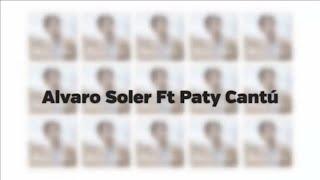 Alvaro Soler Ft Paty Cantú - Libre