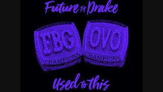 Future Ft Drake- Used To This (Screwed & Chopped)
