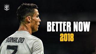 Cristiano Ronaldo • Post Malone - Better Now 2018   Skills & Goals   HD