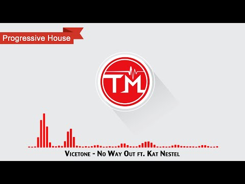vicetone-no-way-out-ft-kat-nestel-thrilling-music