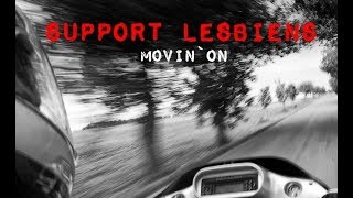 Support Lesbiens - Movin' On