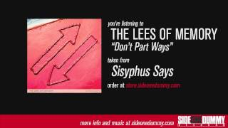 The Lees of Memory - Don't Part Ways