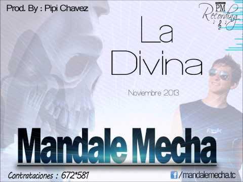 La Divina de Mandale Mecha Guachin Letra y Video