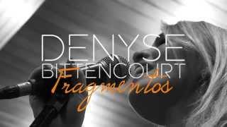 Denyse Bittencourt - Teaser Fragmentos