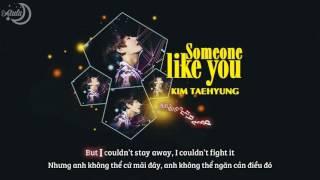 [Vietsub+Kara] Someone Like You - Kim Taehyung (V BTS) || Cover