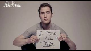 Mike Posner   I took a pill in Ibiza (AlexAlexis remix)