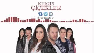 Kırgın Çiçekler - Jenerik Müziği - Tuna Velibaşoğlu
