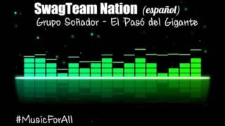 Grupo Soñador - El Pasó del Gigante (letra)