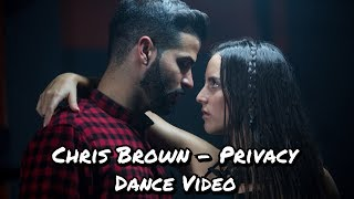 Chris Brown - Privacy (Dance Video)