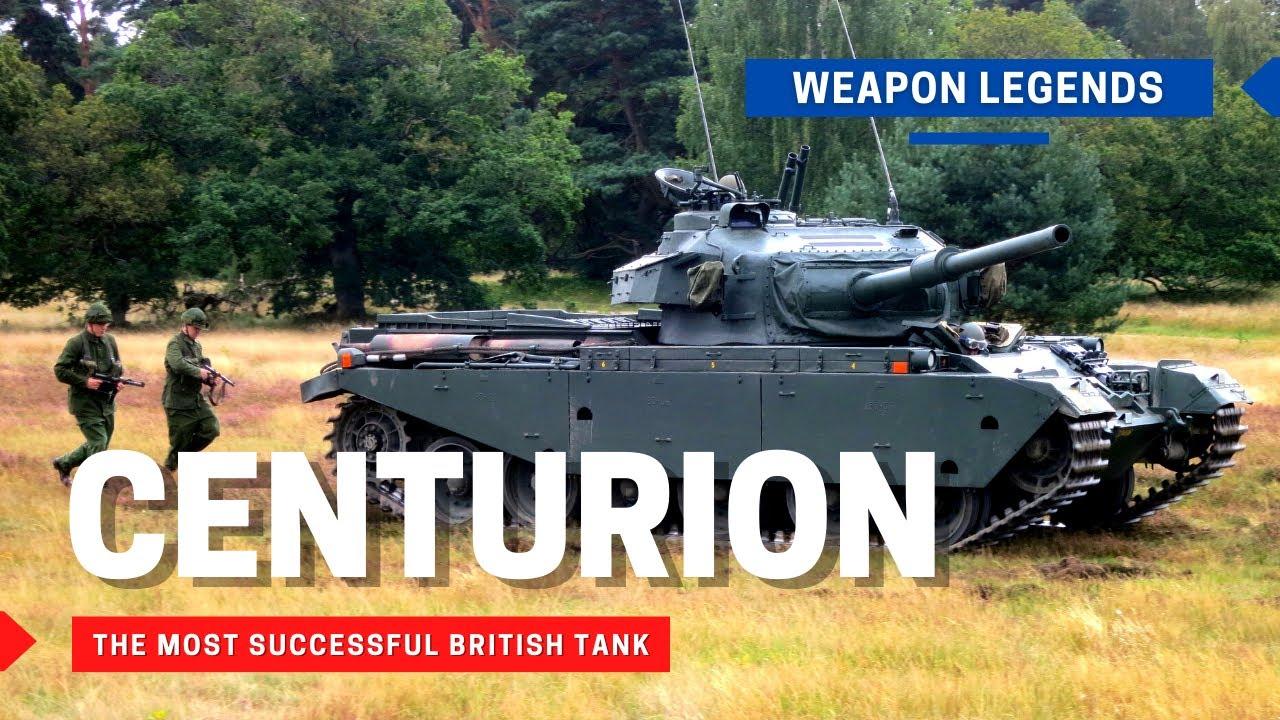 Centurion | The most Successful British Tank