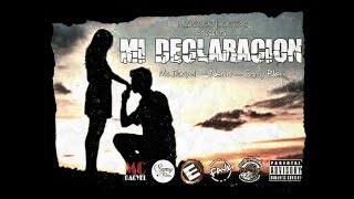 Mi Declaración - Neno feat Mc Dacyel (LP Klan), Samy Bless