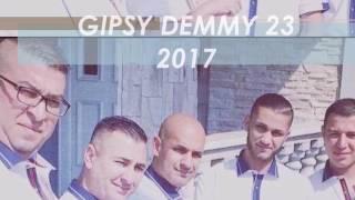 GIPSY DEMMY 23 DEMO 2017 E palenka