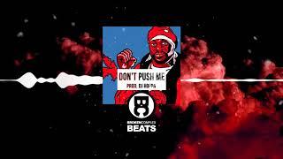 Don't Push Me | Soul / Boom Bap Beat Free Rap Hip Hop Instrumental (Prod. DJ Hoppa)