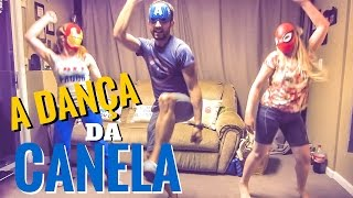 A Dança da Canela | MUST WATCH!