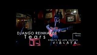 Tears -  Django Reinhardt - Sergio Rivas (Live in Vizcaya)