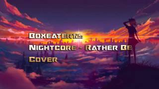 Nightcore - Rather Be - Cover