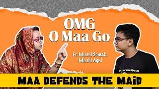 OMG - O Maa Go - Maa Defends the Maid