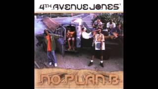 4th Avenue Jones - All I Have