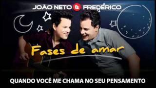 Fases de amar - João Neto e Frederico
