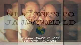J'Hunna Savage Ft. J'Boy Montanaa- Jus Ball (Prod. @TreyVBeats)