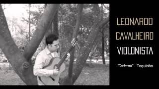 Caderno - Toquinho   Leonardo Cavalheiro (Guitar)