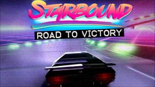 Starbound - Road to Victory