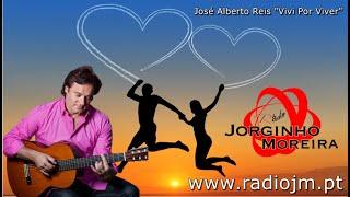 """José Alberto Reis """"Vivi Por Viver"""""""