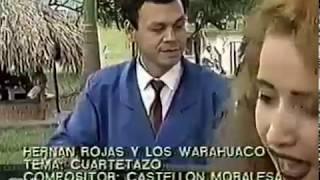 EL CUARTETAZO  - HERNAN ROJAS - LOS WUARAHUACOS