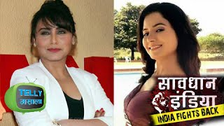 Savdhan India | Life Ok - Rani Mukherjee Special