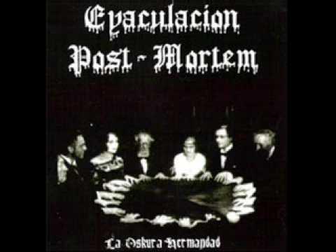 La Noche De Los Muertos de Eyaculacion Post Mortem Letra y Video