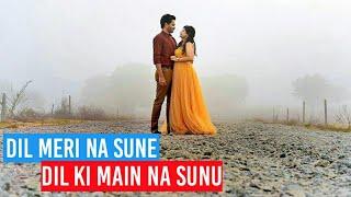 💖Dil Meri Na Sune Whatsapp Status Video 💖 | LYRICAL | Manish Sharma