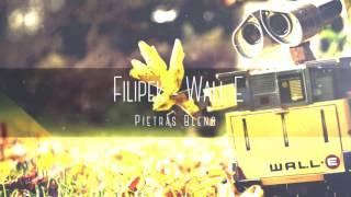Filipek - Wall-E (Pietras Blend)