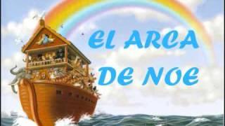 EL ARCA DE NOE (Musica Infantil)