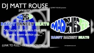 DJ Matt Rouse - Madchester: Baggy Dancey Beats