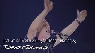 David Gilmour - Live at Pompeii 2016 (Concert Preview)