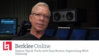 Jazz Improv Tips & Tricks With Gary Burton: Improvising With Harmony