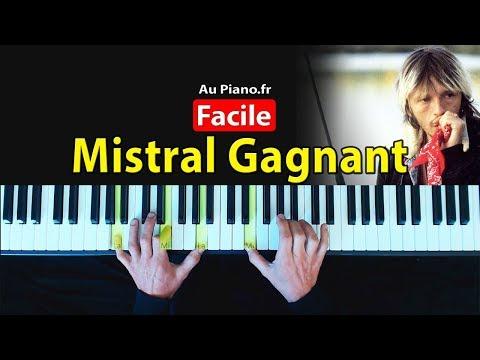 Apprendre à jouer Mistral gagnant au piano