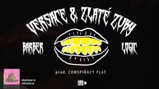 BARBER x LOGIC (YYY) - Versace & Zlaté Zuby [prod. Conspiracy Flat]