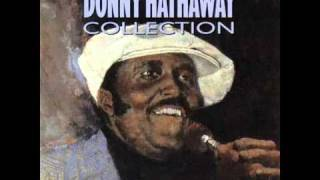 Donny Hathaway - You Were Meant For Me