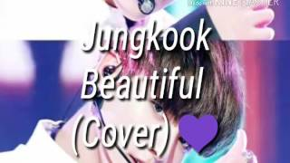 BTS Jungkook - Beautiful (Goblin OST) (Cover) (Audio)