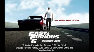 Fast & Furious 6: Wisin & Yandel, Pitbull, Daddy Yankee - Sexy Movimiento Remix