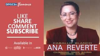 Ana Reverte - Dos Pueblos Andaluces - feat. Juan Mª Cañizares, Rafael Cañizares