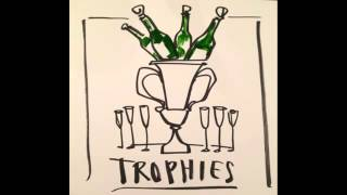 Drake - Trophies (new 2014)