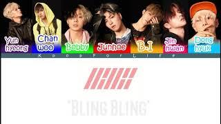 IKON 'Bling Bling' Color Coded Lyrics [Han|Rom|Eng