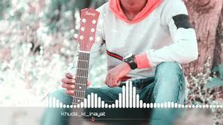 😍khuda ki inayat hai hame jo mila hai female version😘 latest new romantic songs status