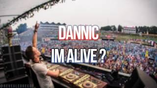 Dannic - ID (Im Alive?) [HQ]