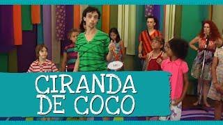 Ciranda de Coco (Música Ciranda) - Palavra Cantada