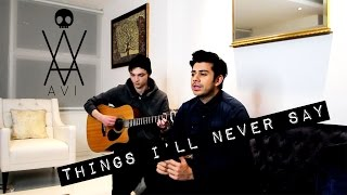 Avril Lavigne - Things I'll Never Say [ACOUSTIC COVER!!] - Avi