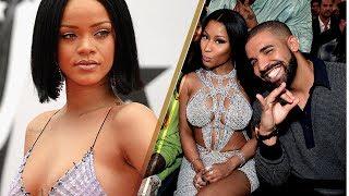 Rihanna WARNS Nicki Minaj About Drake