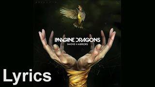 Second Chances - Imagine Dragons (Lyrics)